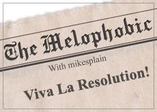 OSBlog02_Melophobic_VivaLaResolution