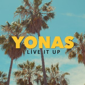 YONAS - Live It Up (Artwork)