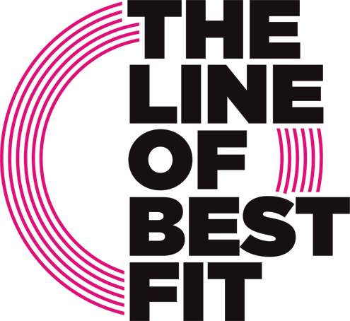 The Line Of Best Fit Music Magazine